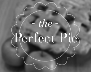 The Perfect Pie